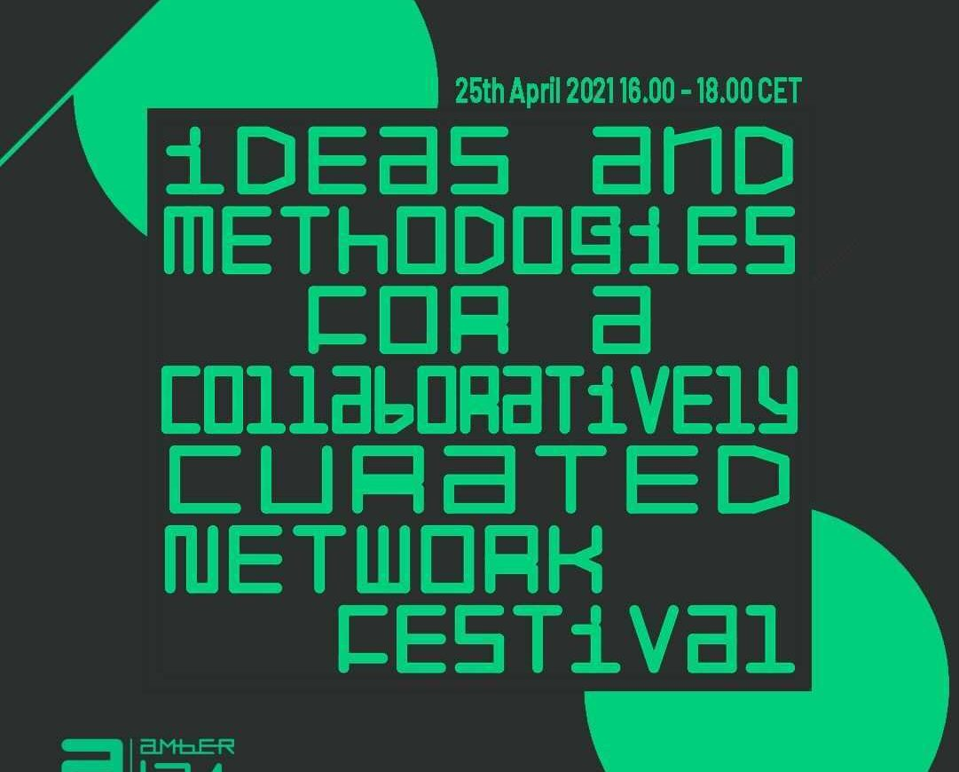 ► a'21: Ideas & Methodologies for a collaboratively curated network festival