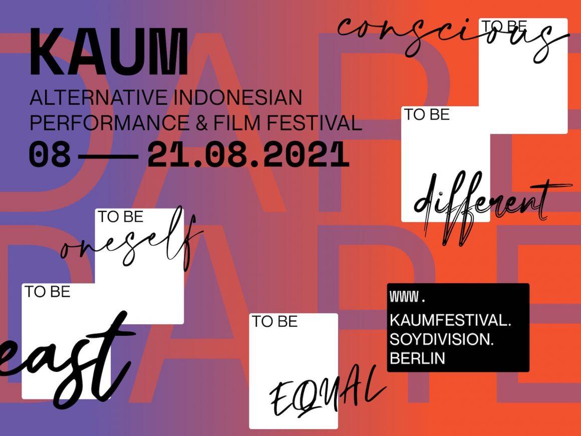 OPENING CEREMONY |  KAUM – Indonesian Alternative Film & Performance Festival