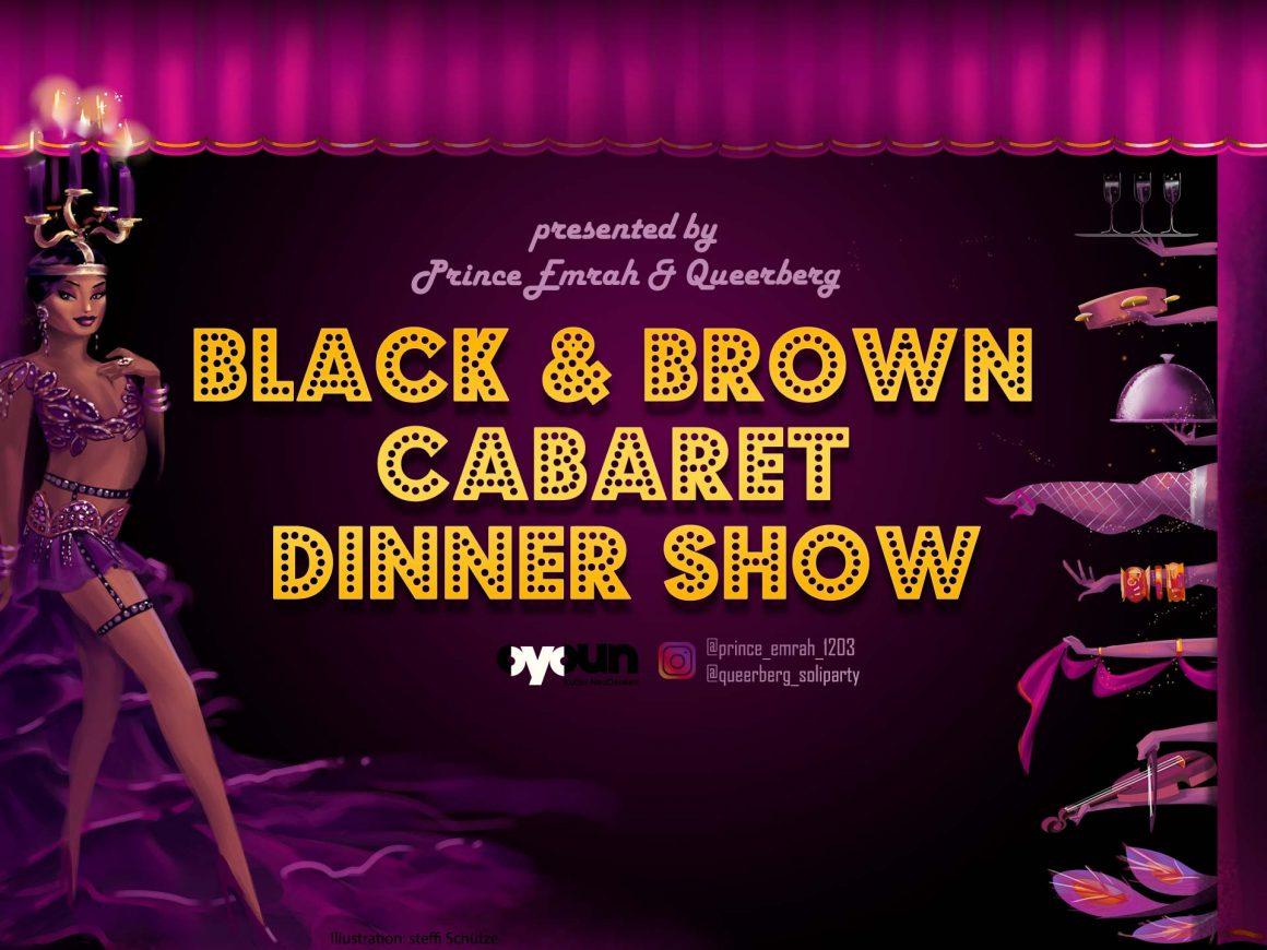 Black & Brown Cabaret Dinner Show