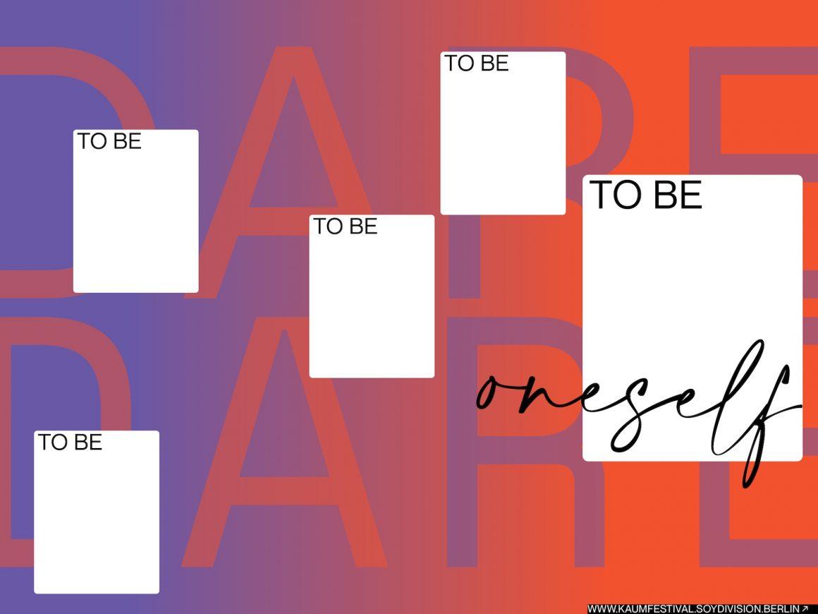 DARE TO BE ONESELF  | KAUM – Indonesian Alternative Film & Performance Festival