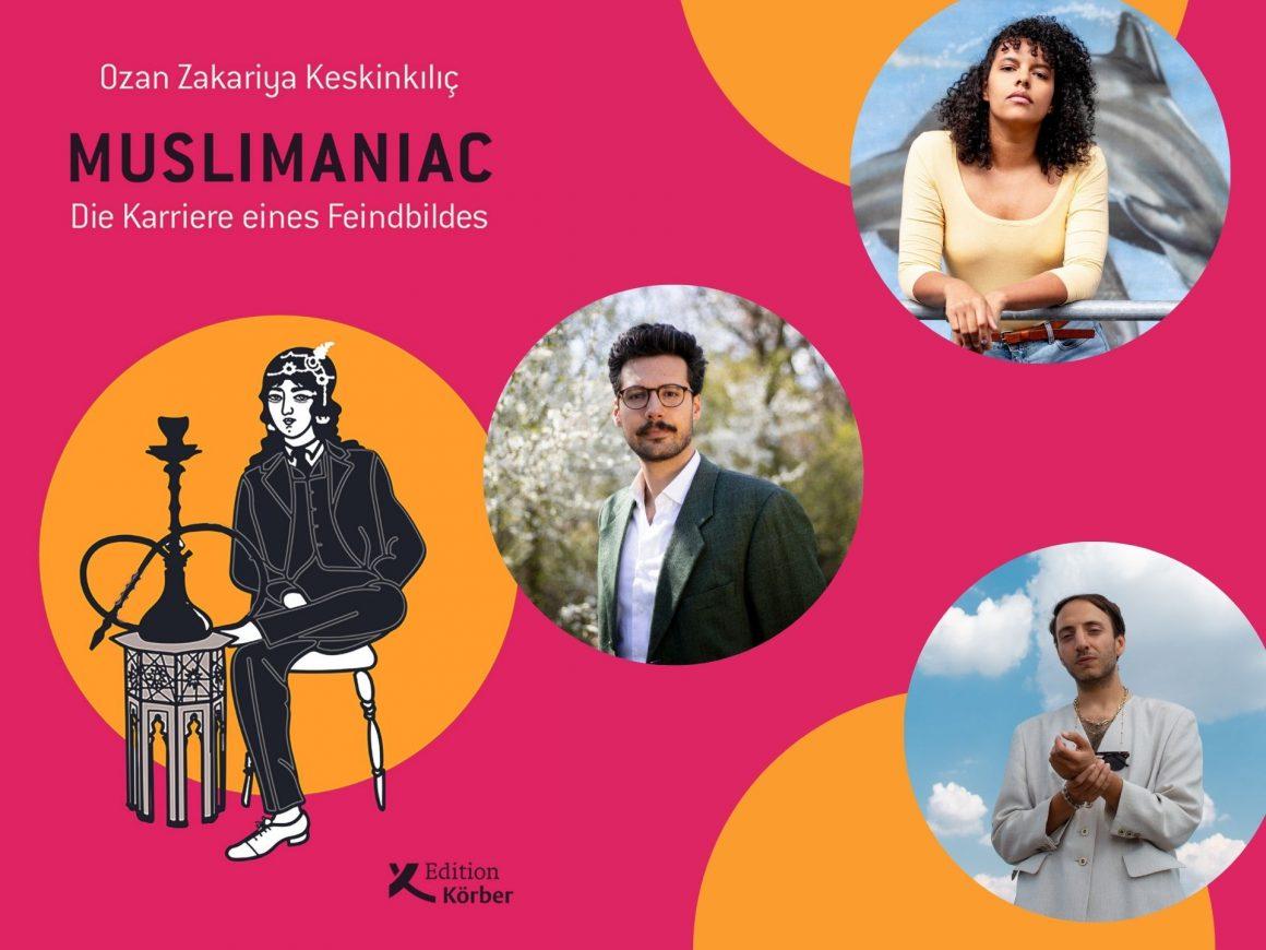 »Muslimaniac. Die Karriere eines Feindbildes« – Autor Ozan Zakariya Keskinkılıç im Gespräch mit Alice Hasters – DJ Xanax Attax legt auf