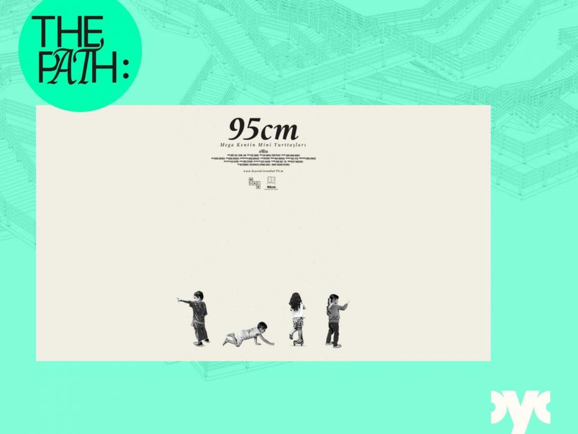 Film Screening: 95cm: Mega City's Mini Citizens | THE PATH
